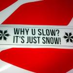 Why u slow?